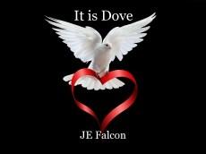It is Dove
