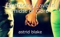 Embracing Love in midst of Gore
