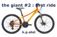 the giant #2 : first ride