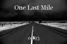 One Last Mile