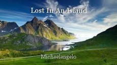 Lost In An Island