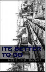 Its Better To Go