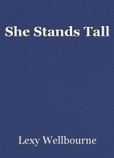 She Stands Tall