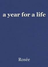 a year for a life