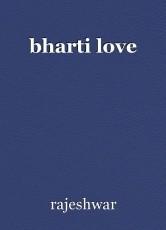 bharti love