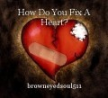How Do You Fix A Heart?