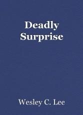 Deadly Surprise