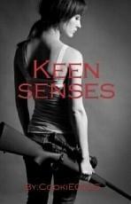 Keen senses