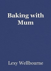 Baking with Mum