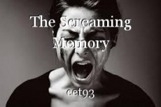 The Screaming Memory