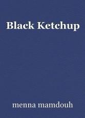 Black Ketchup