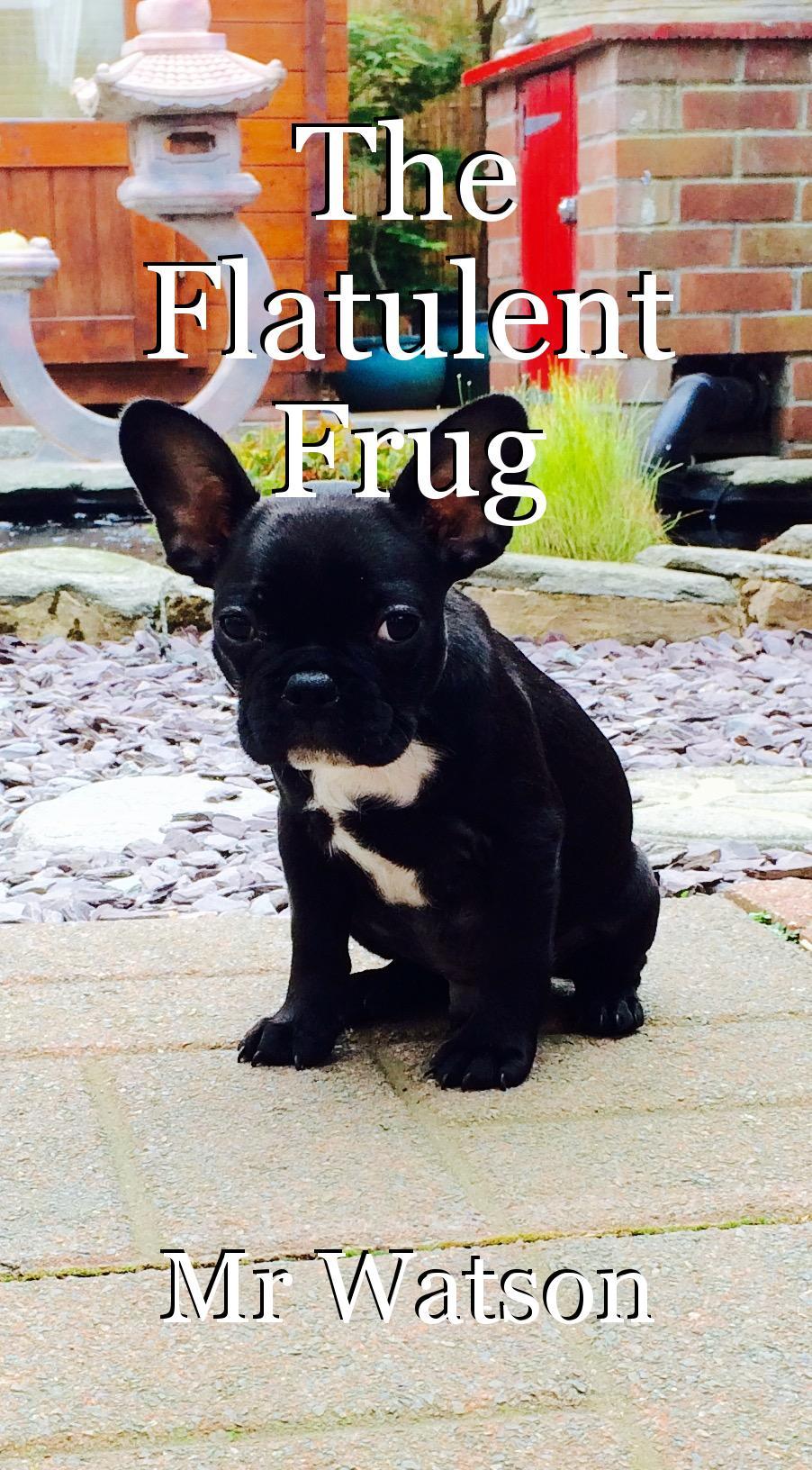 The Flatulent Frug , poem by Mr Watson