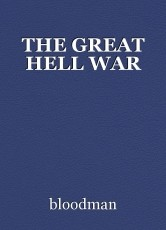 THE GREAT HELL WAR