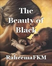 The Beauty of Black