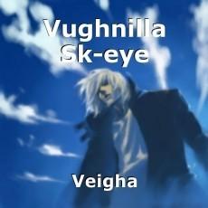 Vughnilla Sk-eye