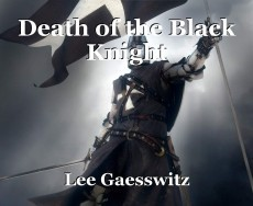 Death of the Black Knight