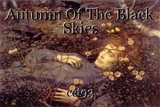 Autumn Of The Black Skies