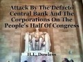Attack By The Defacto Central Bank And The Corporations On The People's Half Of Congress