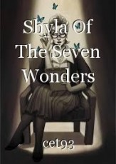 Shyla Of The Seven Wonders