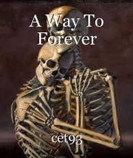 A Way To Forever