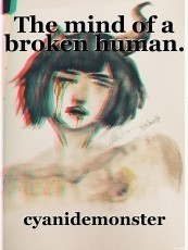 The mind of a broken human.