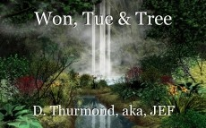 Won, Tue & Tree