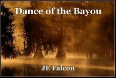 Dance of the Bayou