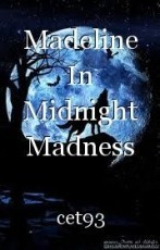 Madeline In Midnight Madness