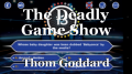 The Deadly Game Show