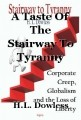 A Taste Of The Stairway To Tyranny