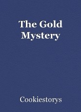The Gold Mystery