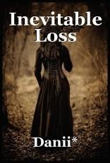 Inevitable Loss