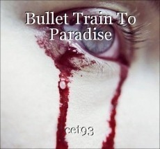 Bullet Train To Paradise