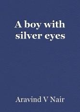 A boy with silver eyes