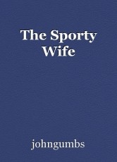 The Sporty Wife