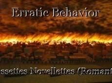 Erratic Behavior