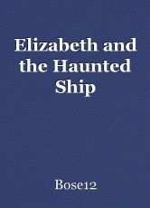 Elizabeth and the Haunted Ship