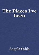 The Places I've been