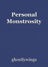 Personal Monstrosity