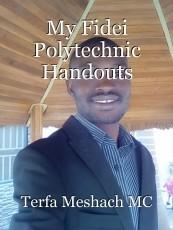 My Fidei Polytechnic Handouts