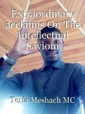 Extraordinary acclaims On The Intellectual Saviour