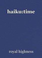 haiku:time