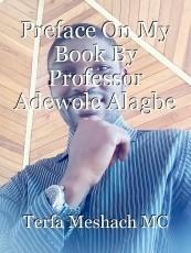 Preface On My Book By Professor Adewole Alagbe