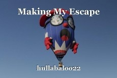 Making My Escape