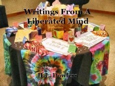 Writings From A Liberated Mind