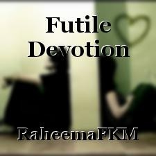 Futile Devotion