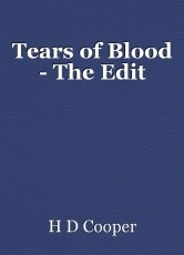 Tears of Blood - The Edit