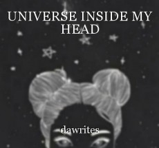 UNIVERSE INSIDE MY HEAD