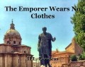 The Emporer Wears No Clothes
