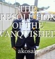THE RESOLUTION OF THE VANQUISHED